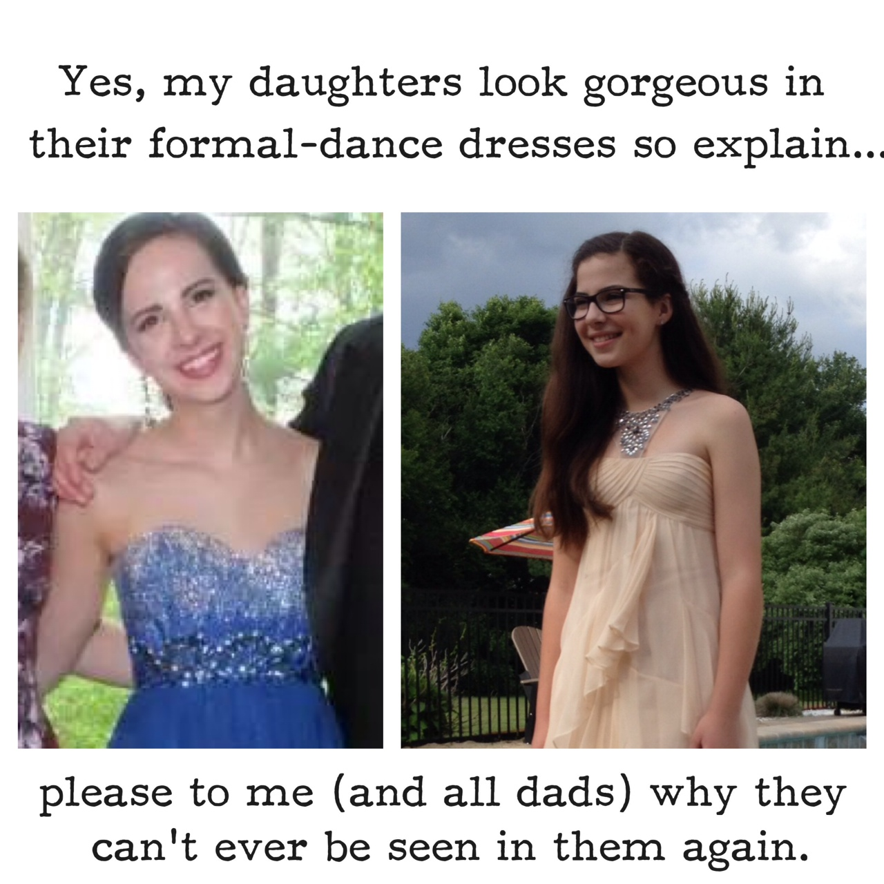 Daughters in big-occasion dresses